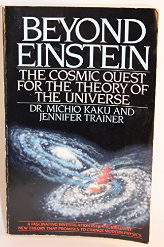9780553343496: Beyond Einstein: The Cosmic Quest for the Theory of the Universe