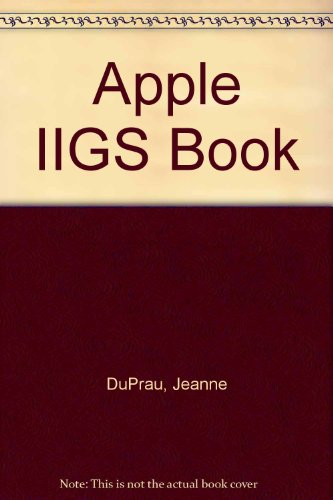 9780553343595: Apple IIGS Book (The Bantam Apple IIGS library)