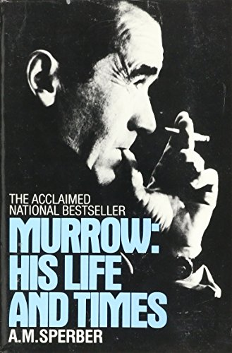 9780553343847: Murrow: His Life and Times