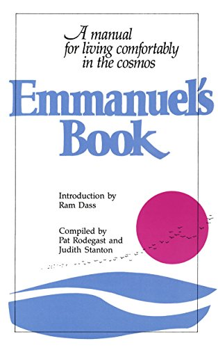 9780553343878: Emmanuel's Book: A Manual for Living Comfortably in the Cosmos