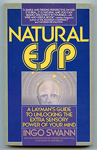 Natural ESP: The ESP Core and Its Raw Characteristics (055334417X) by Ingo Swann
