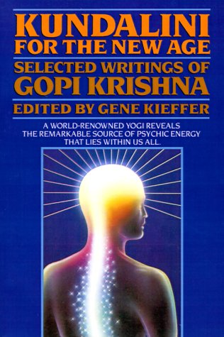 Kundalini for the New Age : Selected: Gene Kieffer