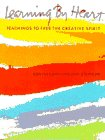9780553344455: Learning by Heart: Teachings To Free The Creative Spirit