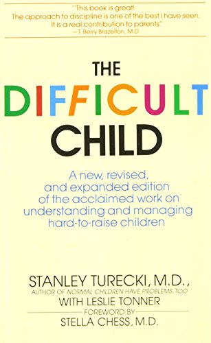 The Difficult Child: Turecki, Stanley