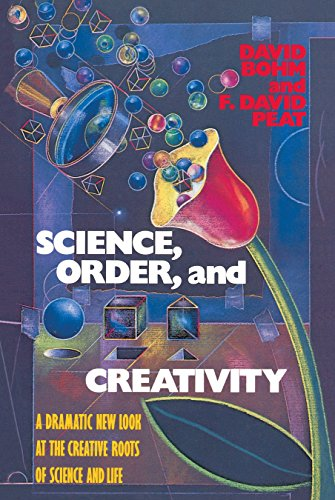 9780553344493: Science, Order, and Creativity: A Dramatic New Look at the Creative Roots of Science and Life