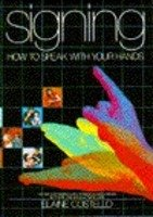 9780553344554: Signing: How to Speak With Your Hands