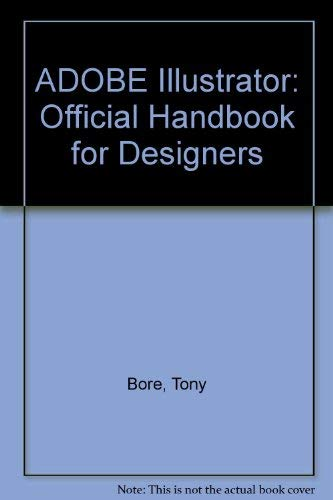 9780553344714: ADOBE Illustrator: Official Handbook for Designers (Bantam Desktop Publishing Library)