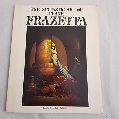 9780553344738: Fantastic Art of Frank Frazetta