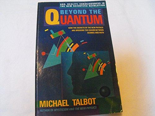 9780553344806: Beyond the Quantum
