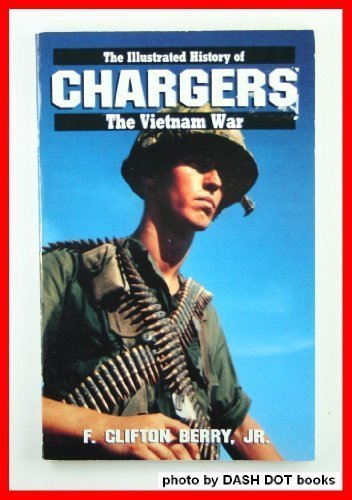 9780553345070: CHARGERS #12 (Illustrated History of the Vietnam War)