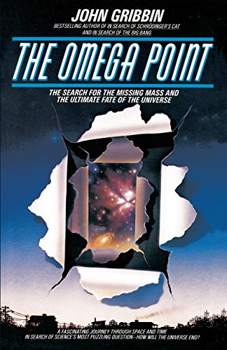 9780553345155: The Omega Point: The Search for the Missing Mass and the Ultimate Fate of the Universe