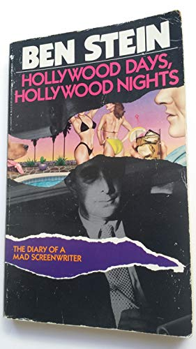 9780553345209: Hollywood Days, Hollywood Nights: The Diary of a Mad Screenwriter