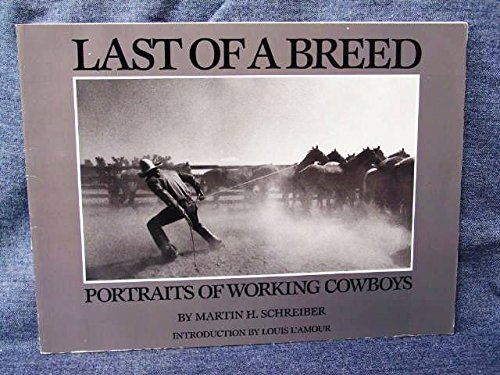 9780553345285: Last of a Breed: Portraits of Working Cowboys
