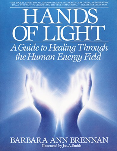 9780553345391: Hands Of Light: Guide to Healing Through the Human Energy Field