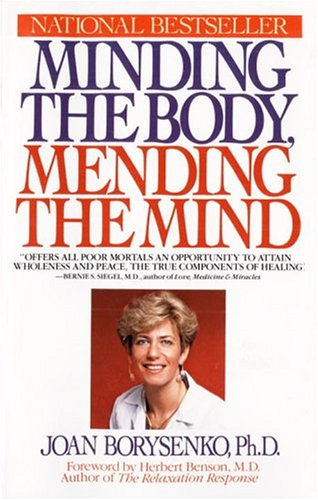 9780553345568: Minding the Body, Mending the Mind (Bantam New Age Books)