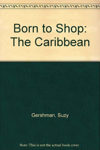 9780553345582: Born to Shop: The Caribbean