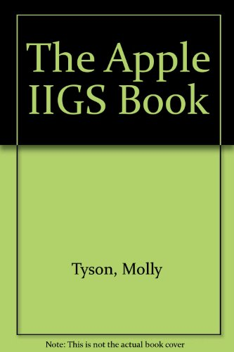 9780553345643: The Apple IIGS Book