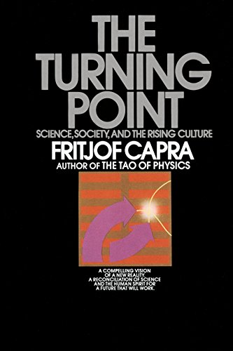 9780553345728: The Turning Point: Science, Society, and the Rising Culture