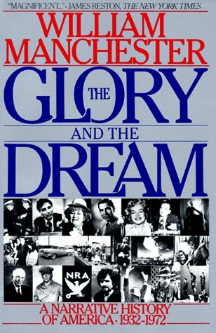 9780553345896: Glory and the Dream: A Narrative History of America 1932-1972
