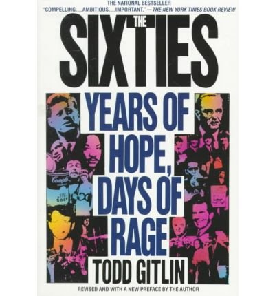 9780553346015: The Sixties: Years of Hope, Days of Rage