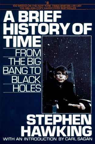 A Brief History of Time: From the Big Bang to Black Holes: Hawking, Stephen