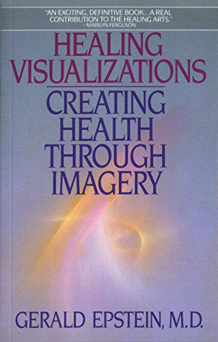 9780553346237: Healing Visualizations: Creating Health Through Imagery