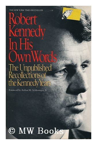 9780553346619: ROBERT KENNEDY : IN HIS OWN WORDS