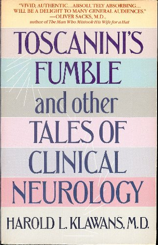 9780553346626: Toscanini's Fumble and Other Tales of Clinical Neurology