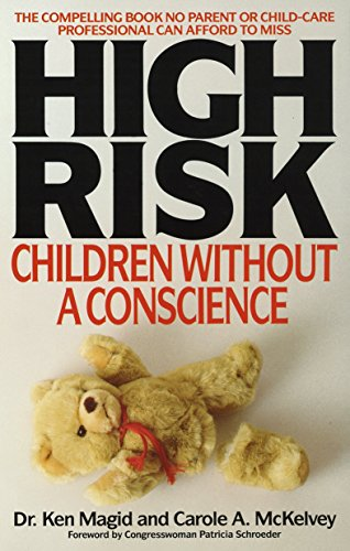 9780553346671: High Risk: Children Without A Conscience