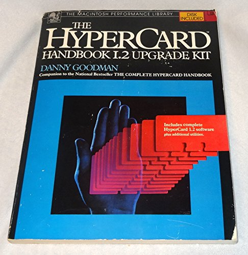 The Hypercard Handbook 1.2upgr (0553346849) by DANNY GOODMAN