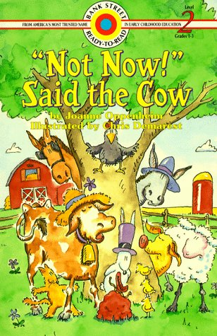 9780553346916: Not Now! Said the Cow (Bank Street, Level 2)