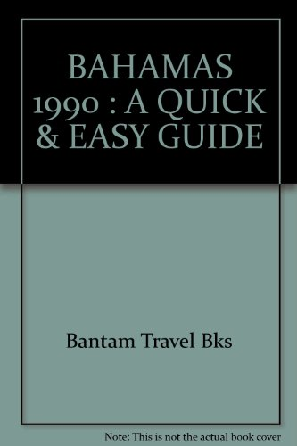 9780553347494: BAHAMAS 1990 : A QUICK & EASY GUIDE