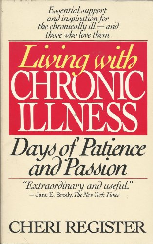 9780553347647: LIVING WITH CHRONIC ILLNESS