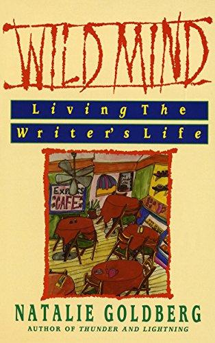 9780553347753: Wild Mind: Living the Writer's Life