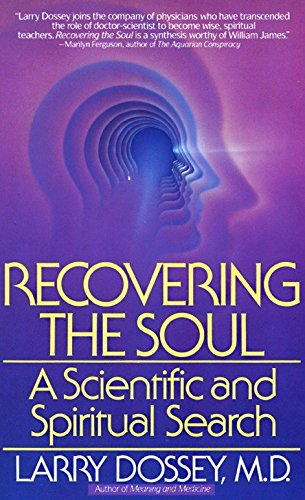 9780553347906: Recovering the Soul: A Scientific and Spiritual Approach