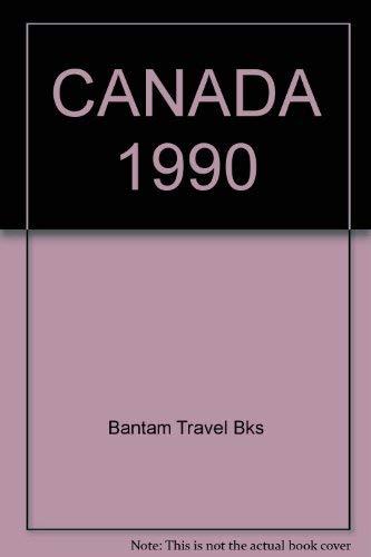 Canada 1990: Bks, Bantam Travel