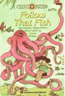 9780553348507: FOLLOW THAT FISH (Bank Street Ready-To-Read Series, Level 2)