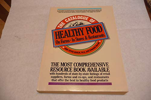 Catalogue of Healthy Food in America, Th: Marlin, John Tepper