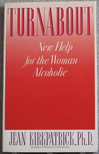 9780553348606: Turnabout: New Help for the Woman Alcoholic