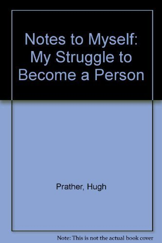 9780553348644: Notes to Myself: My Struggle to Become a Person