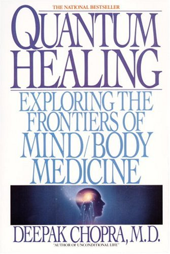 9780553348699: Quantum Healing: Exploring the Frontiers of Mind Body Medicine