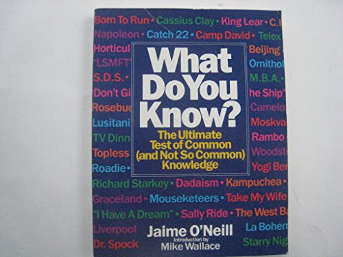 9780553348804: What Do You Know? : The Ultimate Test Of Common (and Not So Common) Knowledge