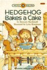 Hedgehog Bakes a Cake (Bank Street Level 2*): MacDonald, Maryann