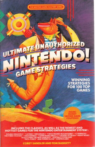 Ultimate Unauthorized Nintendo Game Strategies: Sandler, Corey