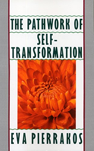 Pathwork Of Self-transformation, The