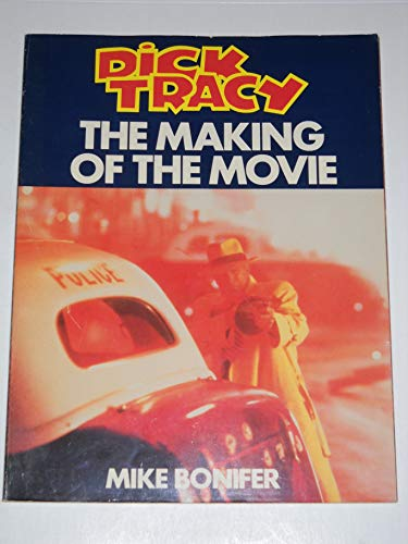 Dick Tracy: The Making of the Movie: Bonifer, Mike