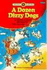 9780553349238: A Dozen Dizzy Dogs (Bank Street Read-to-Read)