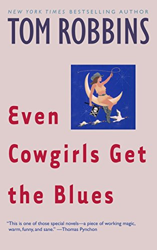9780553349498: Even Cowgirls Get the Blues