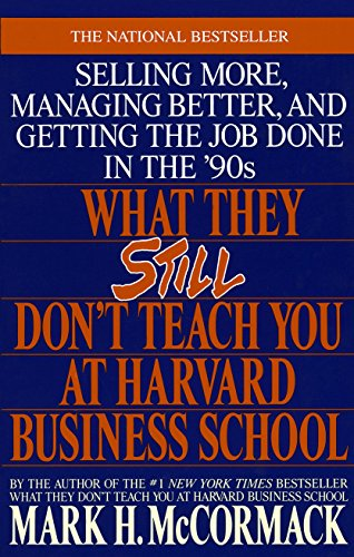 9780553349610: What They Still Don't Teach You at Harvard Business School