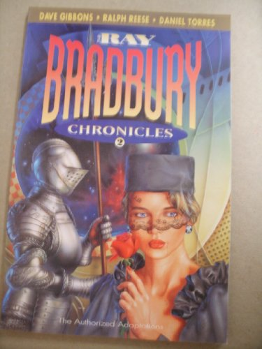THE RAY BRADBURY CHRONICLES #2 The Authorized Adaptations